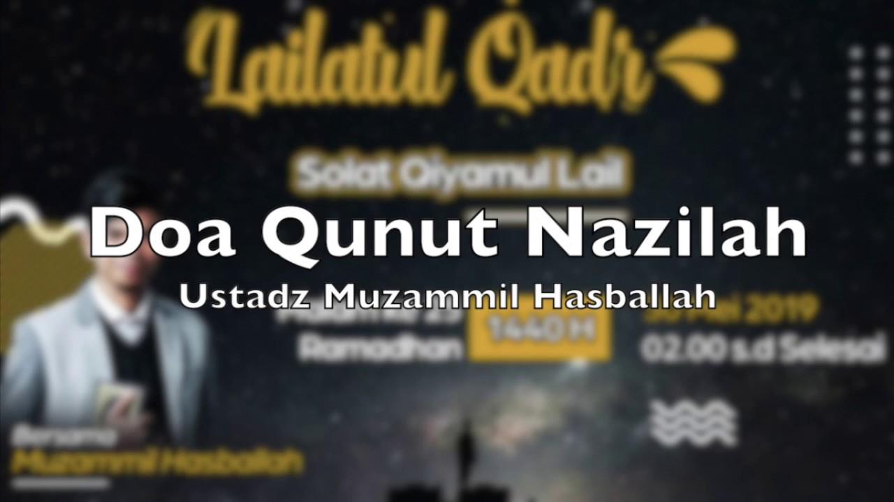 Sangat Menyentuh Doa Qunut Nazilah Oleh Ustadz Muzammil Hasballah