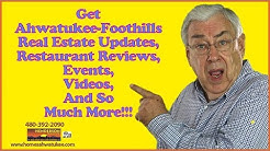 Get Ahwatukee-Foothills Real Estate Updates, Restaurant Reviews, Events, Videos And So Much More!!!