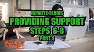 Remote Teams - Steps 6-8 to Provide Support to Remote Teams | Part 4