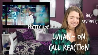 LuHan- On Call Reaction