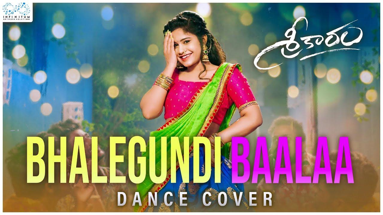 Sreekaram - Bhalegundi Baalaa Dance Cover || Swetha Naidu || Vamsi Srinivas|| Infinitum Media
