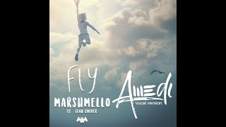 Marshmello - Fly (Awedi Vocal Version) Free download!