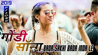 Download Lagu Gondi Song | Bada Sakhi Bada Inda le Remix |CG Style |Toffee Remix Marathi mp3