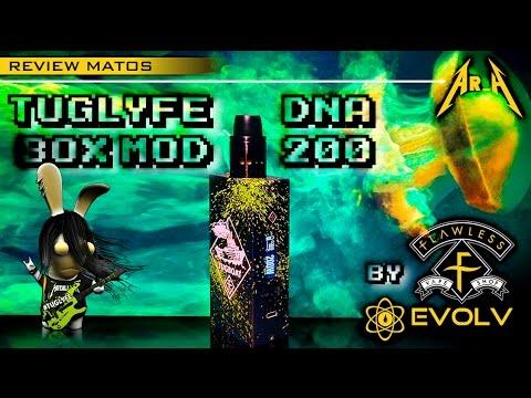 REVIEW MATOS : TUGLYFE BOX MOD par Flawless + TUTO DNA200 par EVOLV [USA]^^