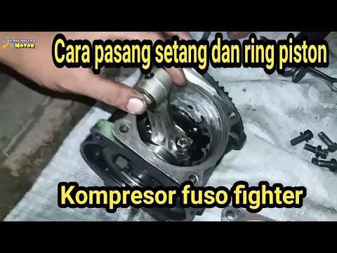 CARA MERAKIT KOMPRESOR PASANG SETANG DAN RING PISTON MITSUBISHI FUSO FIGHTER#Bayuputramotor
