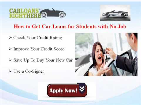 Car Loans for Students with No Job