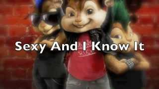 Sexy And I Know It-Chipmunk Version