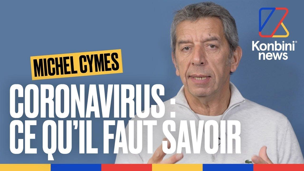 Coronavirus : Michel Cymes explique SIMPLEMENT tout ce que vous devez savoir   Konbini