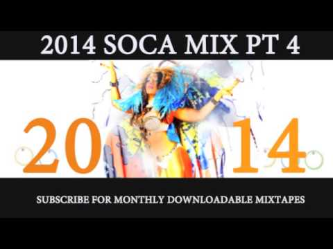 2014 SOCA MIX PT 4 of 7 (2014 releases from Machel Montano, Benjai, Kes, Destra, Blaxx and more)