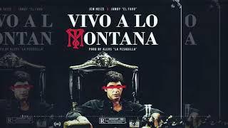 Jem Heize Ft Jamby El Favo OFICIAL AUDIO Vivo A Lo Montana Prod Alers La Pesadilla
