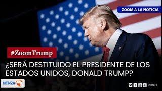 ¿Será destituido el presidente de los Estados Unidos, Donald Trump?