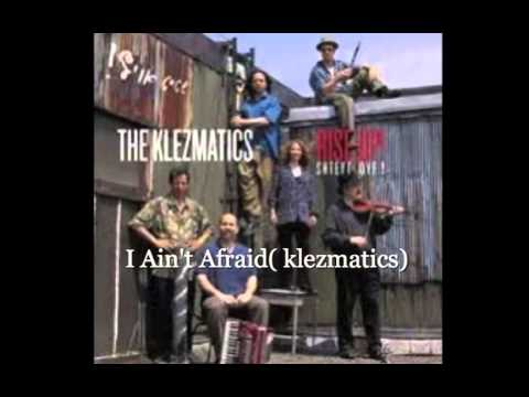 Klezmatics - I Ain't Afraid