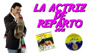 La Actriz De Reparto John Jairo Perez.mp3