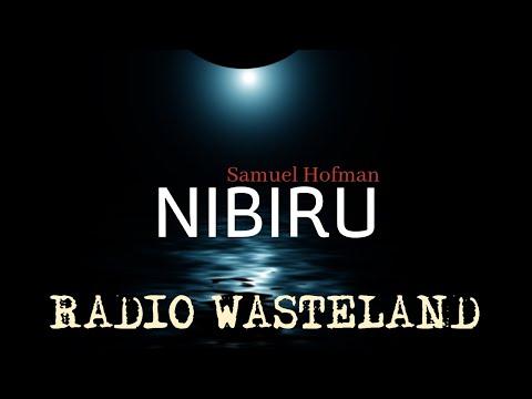 Radio Wasteland #13 Nibiru w/ Guest Samuel Hofman 05-15-2017