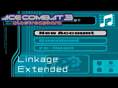"""""""Linkage"""" - Ace Combat 3 OST (Extended)"""