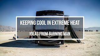 Keeping Cool In Extreme Heat - Ideas From Burning Man