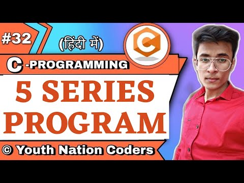 C Program To Solve A Mathematical Series Problem Using For Loop | C | Hindi | Urdu | YNC