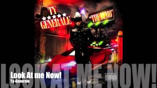 Ty-Generale-Look At Me Now (clean)