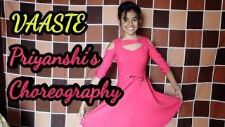 VAASTE | Dhvani Bhanushali | Dance Choreography | Priyanshi Barnwal