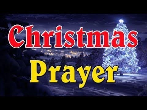 Christmas Prayer - A Christmas Reflection: Hope, Peace, Joy and Love - Merry Christmas 2018