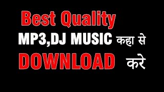 HOW TO DOWNLOAD Best Quality Mp3 Song //HINDI