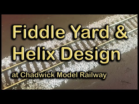 Fiddle Yard and Helix Design at Chadwick Model Railway | 113.