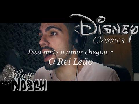 #Disney Classics - ESSA NOITE O AMOR CHEGOU - O Rei Leão por Allan Nosch