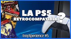 troyXperience #5 PS5 - Émulation & Rétro-compatibilité ?