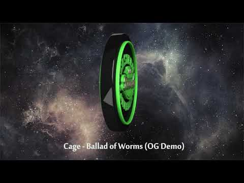 Cage   Ballad of Worms OG Demo