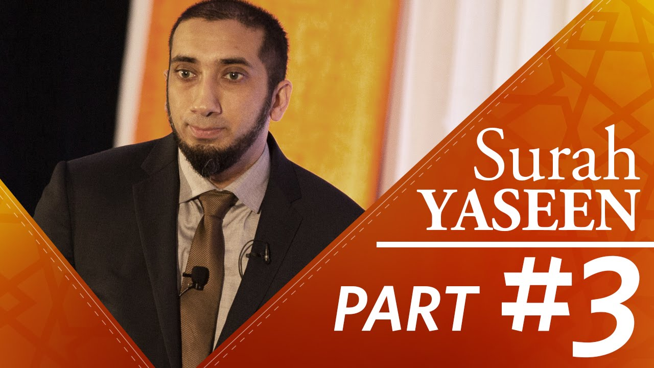 The Truth Has Come (Surah Yaseen) - Part 3