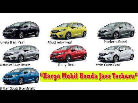 Daftar Harga Mobil Honda Jazz Terbaru