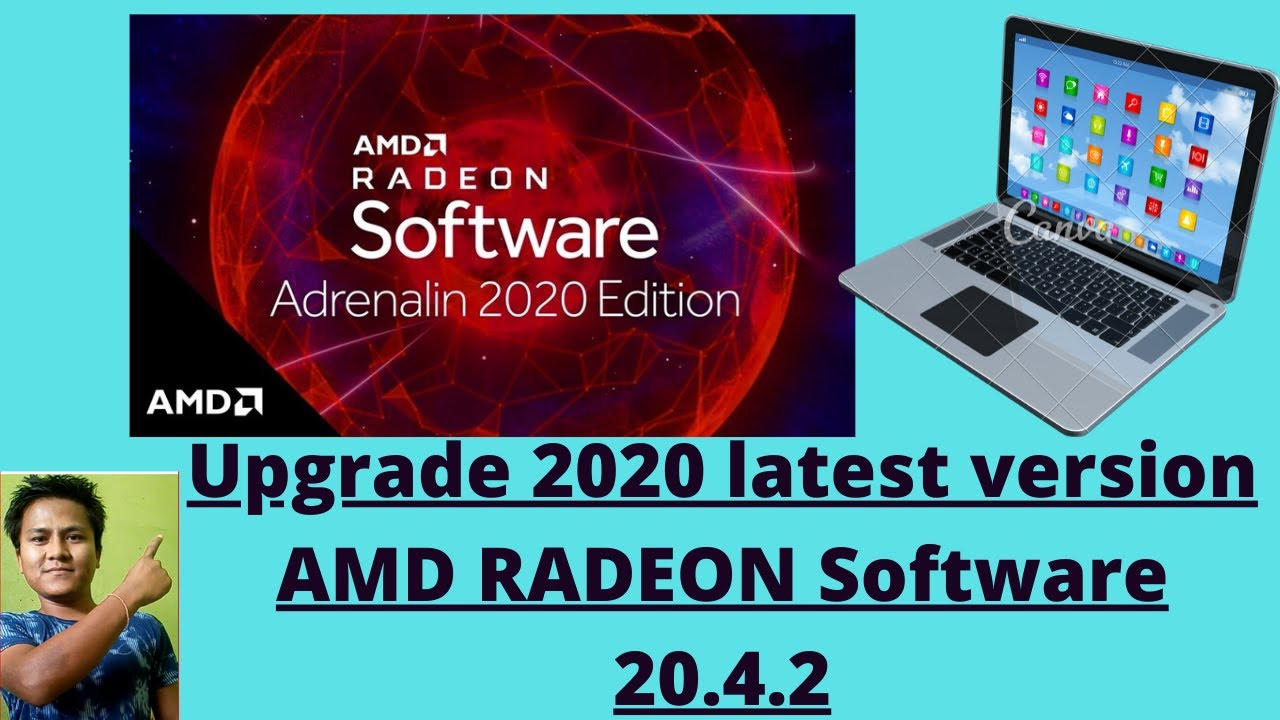How To Upgrade Latest Version Amd Graphic 2020 Amd Radeon Software 2020 Edition 20 4 2 Version Youtube
