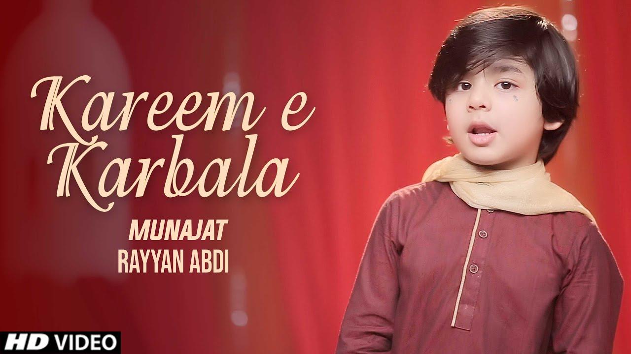 Munajat || Kareem E Karbala (as) Mola Mola || Rayyan Abdi || Best Manqabat 2020 || Tna Records