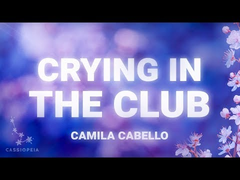 Thumbnail: Camila Cabello - Crying In The Club (Lyrics)