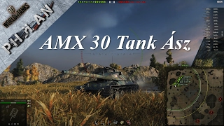 World of Tanks - AMX30 1er - Tank Ász - Ph3lan
