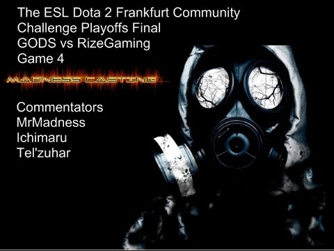 GODS vs RizeGaming ~Game 4~ Dota 2 Frankfurt Community Challenge Playoffs Finals