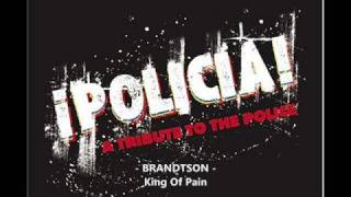 Policia ; Brandtson - King Of Pain