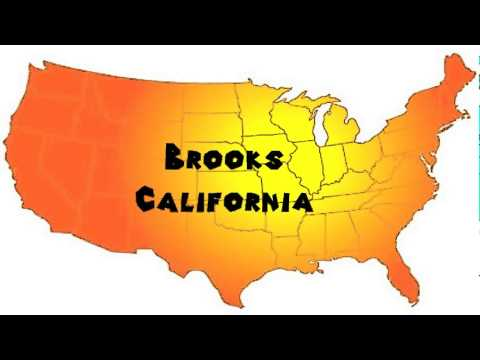 How to Say or Pronounce USA Cities — Brooks, California