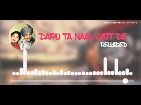 Daru Ta Naal Jatt De Reloaded   Chamkila Ft  Randeep Gill    BLACK EAGLE PRODUCTION