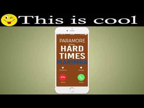 Latest iPhone Ringtone - Hard Times Marimba Remix Ringtone - Paramore