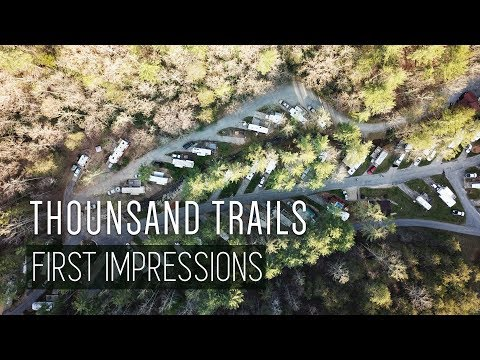Thousand Trails First Impressions Review - Fulltime RV Living