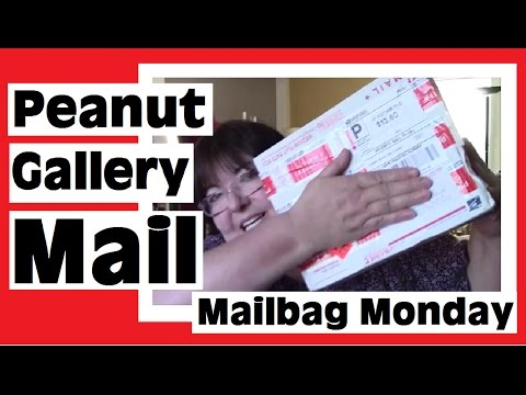 Mailbag Monday - Opening Peanut Gallery Mail