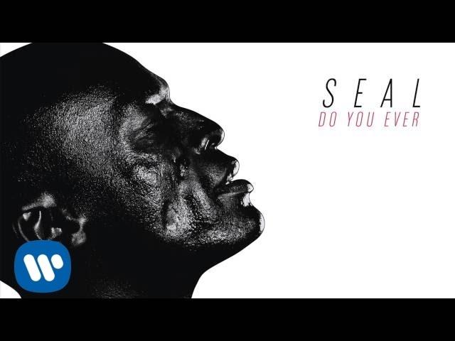 seal-do-you-ever-audio-seal