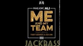 JACKBASS - Maejor Ali ft Trey Songz and Kid Ink  - Me And My Team [ AfroDub ]