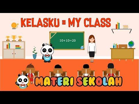 [Video Edukasi Anak] Pembelajaran Untuk Toddler : Kelasku - My Class