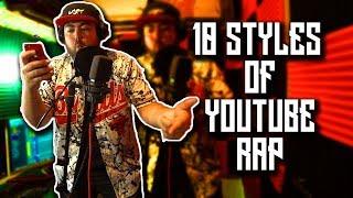 10 Styles of YouTube Rap