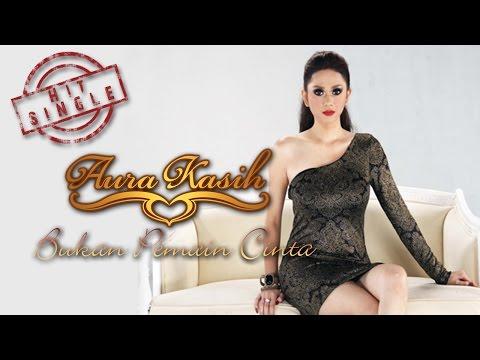 Aura Kasih - Bukan Pemain Cinta (Official Music Video)