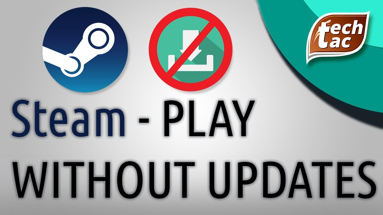 How to play steam games WITHOUT UPDATING when updates are needed