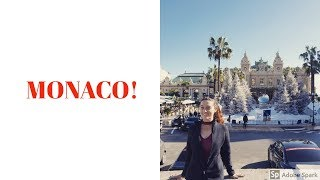 Monaco! (I walked Across an Entire Country)