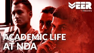 Academic Life of Cadets at NDA | Making of a Soldier | Veer by Discovery